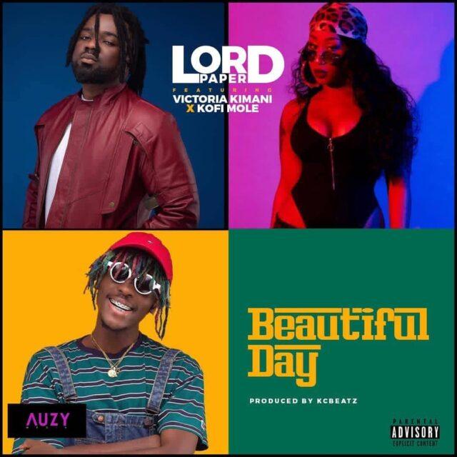 Lord Paper – Beautiful Day (Remix) ft Victoria Kimani & Kofi Mole