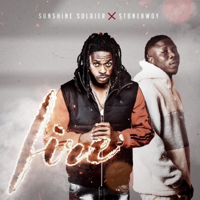 Sunshine Soldier – Fire Me Ft Stonebwoy (Prod. by MOG Beatz)