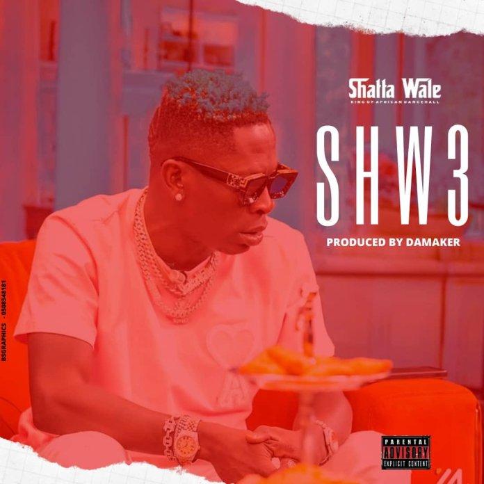 Shatta Wale – Shw3 (Prod. By Damaker)