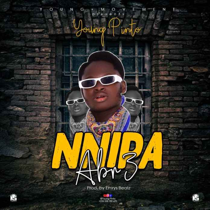 Young Pinto - Nipa Abr3 (Prod By Emrys Beatz)