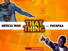 Article Wan ft Patapaa – That Thing