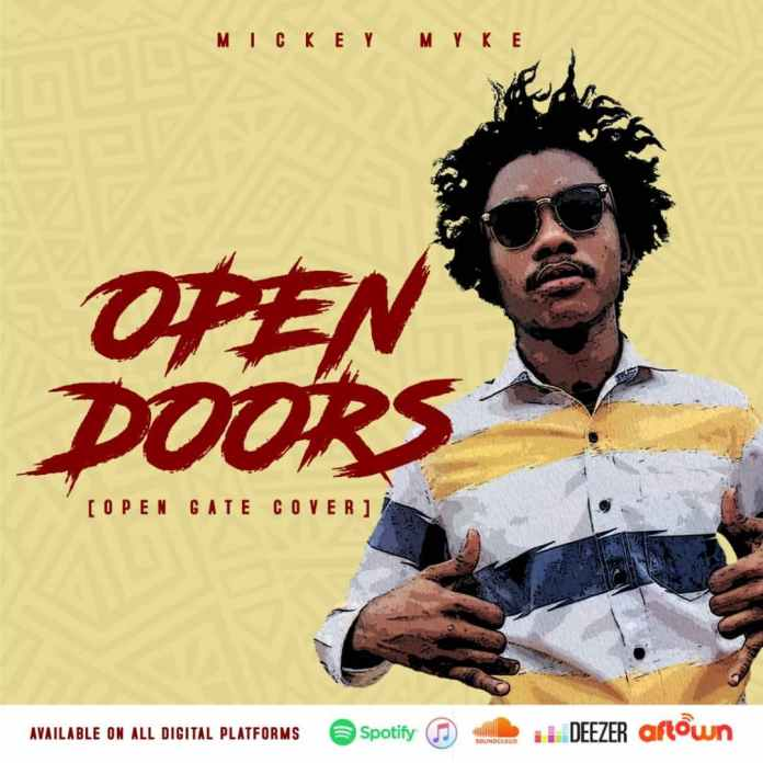Mickey Myke - Open Doors (Open Gate Cover)