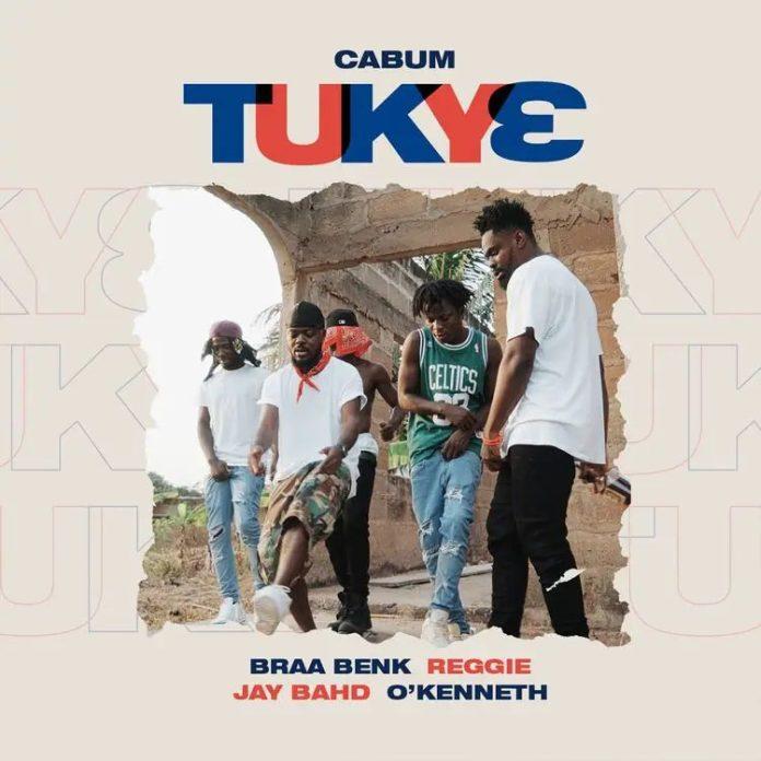 Cabum – Tukye Ft Braa Benk, Reggie, Jay Bahd x O'Kenneth