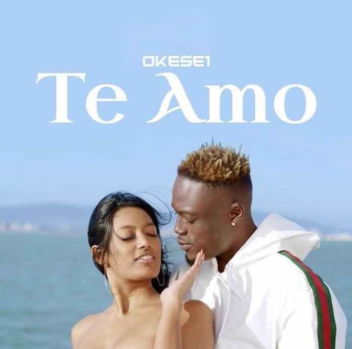 Okese1 – Te Amo