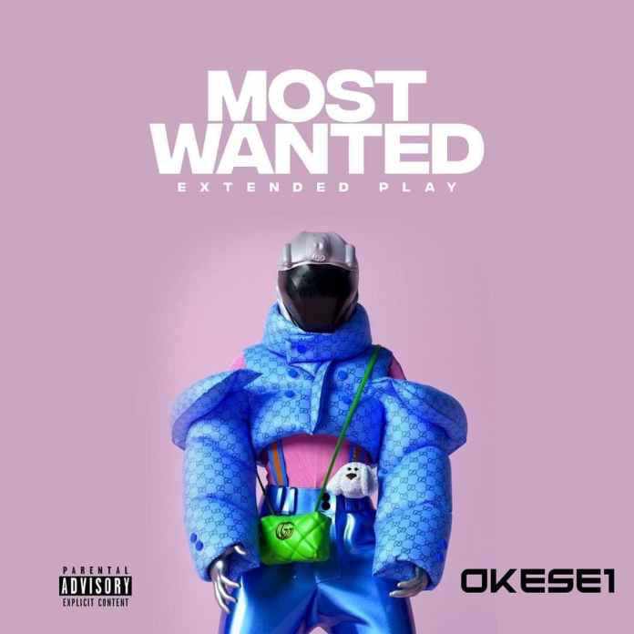 Okese1 – Most Wanted (Full EP)