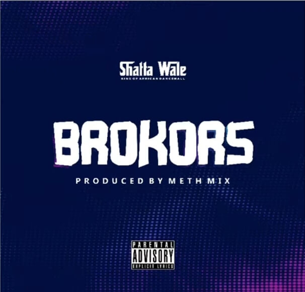 Shatta Wale – Brokors (Prod. by Methmix)