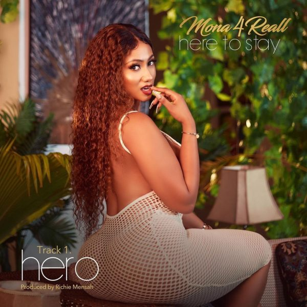 Mona 4Reall - Hero (Prod by Richie Mensah) - (Here to Stay EP)