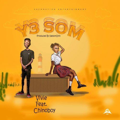 Vivie Ft Chinoboy Lyrics (Y3 Som)