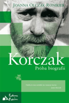 Korczak. Proba biografii
