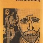 """Czarodziej, który umiał odmieniać serca (Wanda Żółkiewska, """"Czarodziej"""")"""