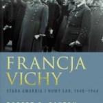 "Grzech pierworodny Francji Vichy (Robert O. Paxton, ""Francja Vichy"")"