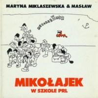 """""""Gdyby Urban nosił turban...""""  (Maryna Miklaszewska, """"Mikołajek w szkole PRL"""")"""