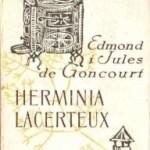 """Przemożne pragnienie miłości  (E. i J. de Goncourt, """"Herminia Lacerteux"""")"""