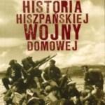"""Dwie Hiszpanie murem przedzielone… (Juan Eslava Galan, """"Niewygodna historia hiszpańskiej wojny domowej"""")"""