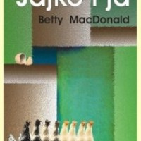 "Jajko niezgody (Betty MacDonald, ""Jajko i ja"")"
