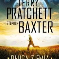 """Coś jest nie tak z """"Długą Ziemią""""...  (Terry Pratchett, Stephen Baxter, """"Długa Ziemia"""")"""