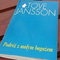 """""""Po prostu zaczyna się pisać opowiadanie"""" (Tove Jansson, """"Podróż z małym bagażem"""")"""