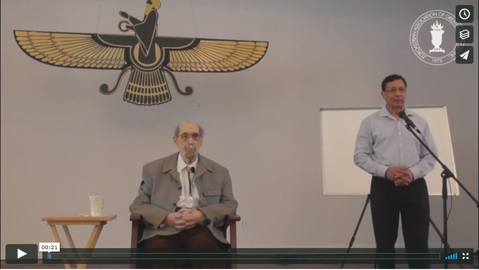 Zarathushtra's Vision and Zoroastrianism Today: Prof. K. D. Irani