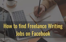 How to find Freelance Writing Jobs on Facebook