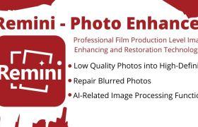 Remini Photo Enhancer and Photo Editing App