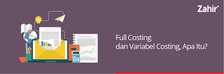 full costing dan variabel costing Apa itu?