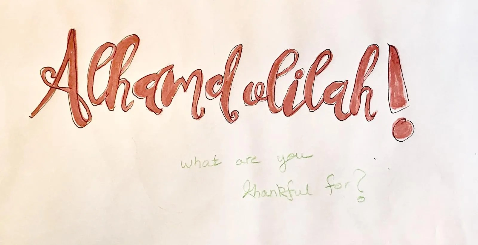 Thanksgiving….or Alhamdolilah Day?