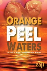 Orange Peel Waters - POETRY