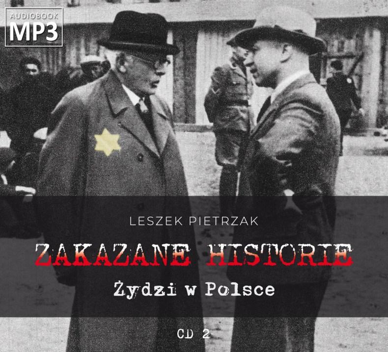 ZAKAZANE HISTORIE - Żydzi w Polsce - pliki MP3 płyty nr 2z