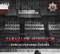 ZAKAZANE HISTORIE - Komunistyczna Polska - pliki MP3 z płyty nr 4