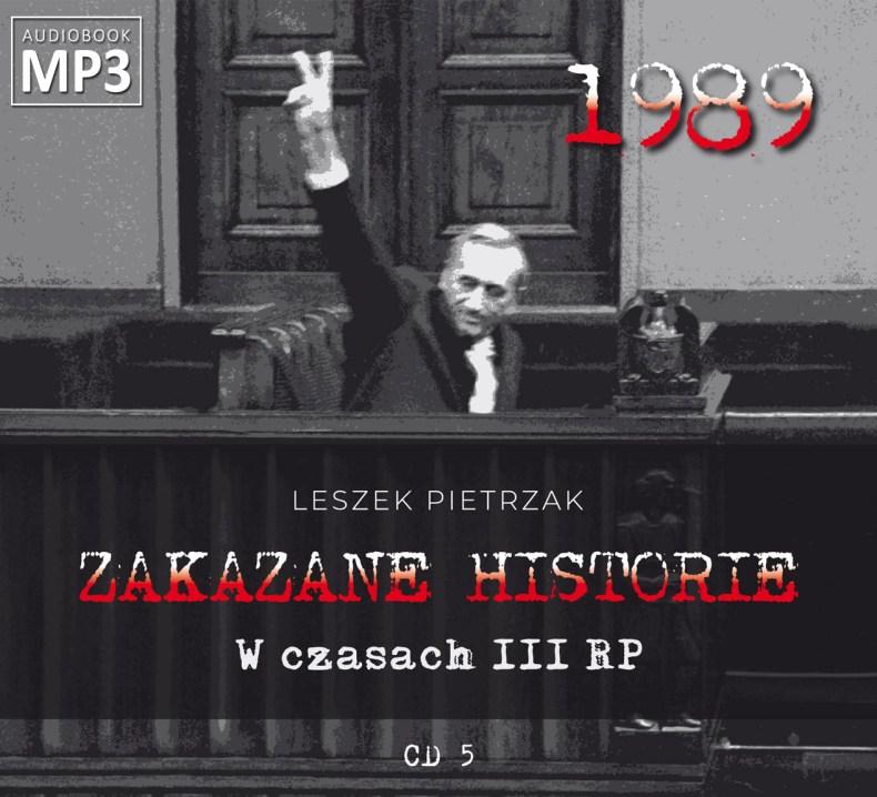 ZAKAZANE HISTORIE - W czasach III RP - pliki MP3 z płyty nr 5