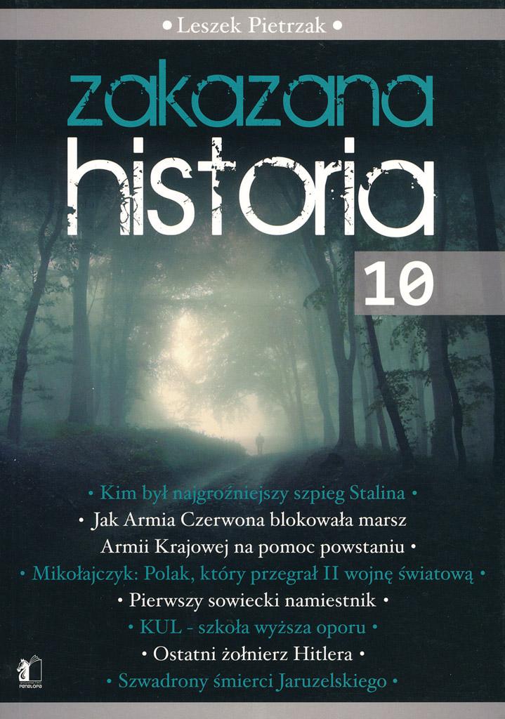 Leszek Pietrzak - ZAKAZANA HISTORIA 10