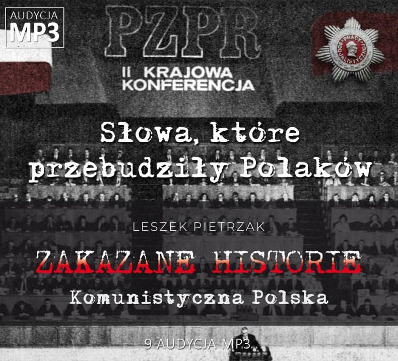 Leszek Pietrzak - Słowa, które przebudziły Polaków - Komunistyczna Polska - ZAKAZANE HISTORIE