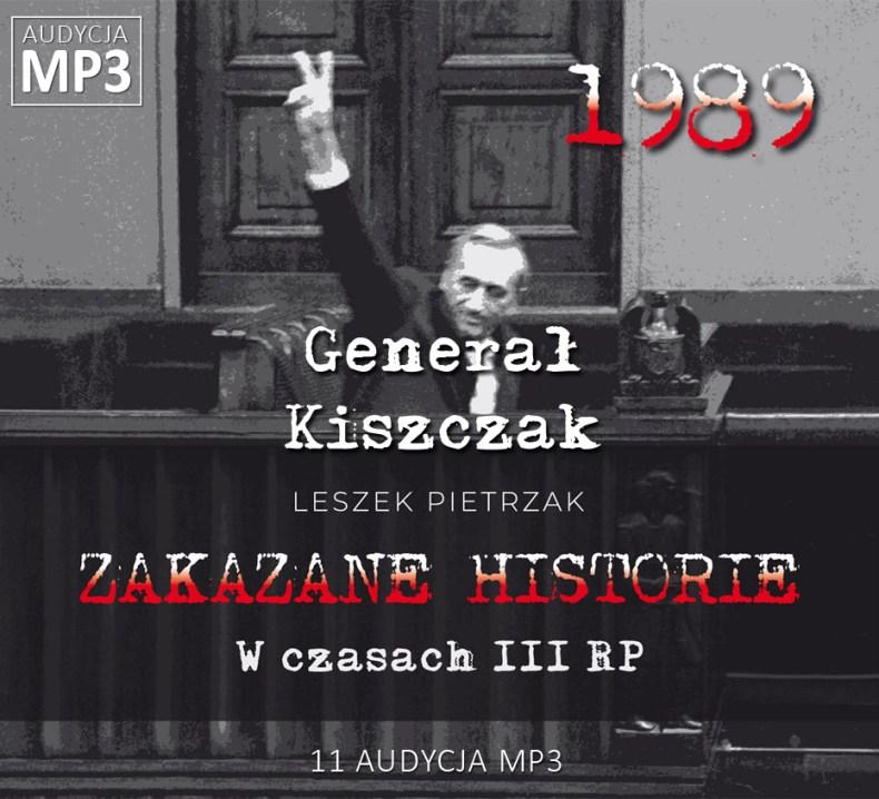 Leszek Pietrzak - Generał Kiszczak - W czasach III RP - ZAKAZANE HISTORIE