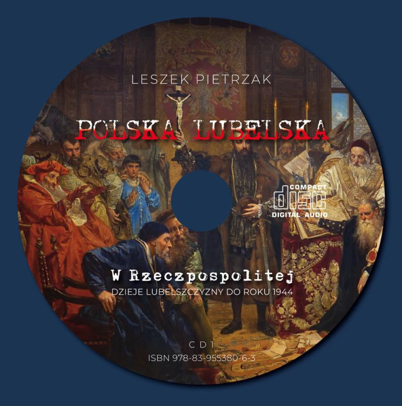 POLSKA LUBELSKA - CD1 - W Rzeczpospolitej