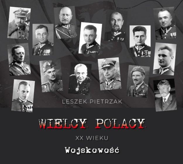 Wielcy Polacy XX wieku - CD 2 - Wojskowość