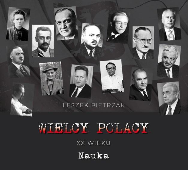 Wielcy Polacy XX wieku - CD 4 - Nauka