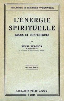 L'énergie spirituelle de Bergson