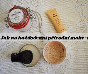 Jak na každodenní přírodní make-up?