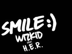 Wizkid 'Smile' video featuring H.E.R