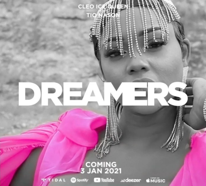 WATCH: Cleo Ice Queen drops Dreamers music video