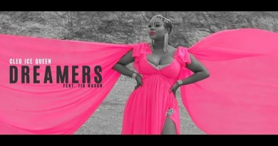"""Watch: Cleo Ice Queen Feat. Tio Nason – """"DREAMERS"""" Official Music Video"""