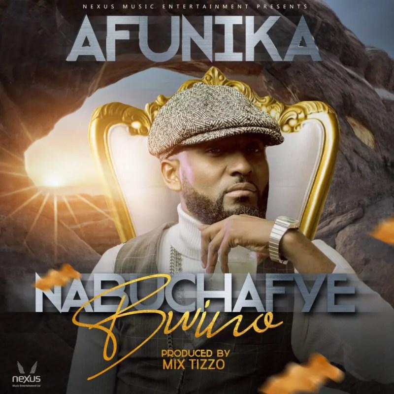 """Afunika - """"Nabuchafye Bwino"""""""