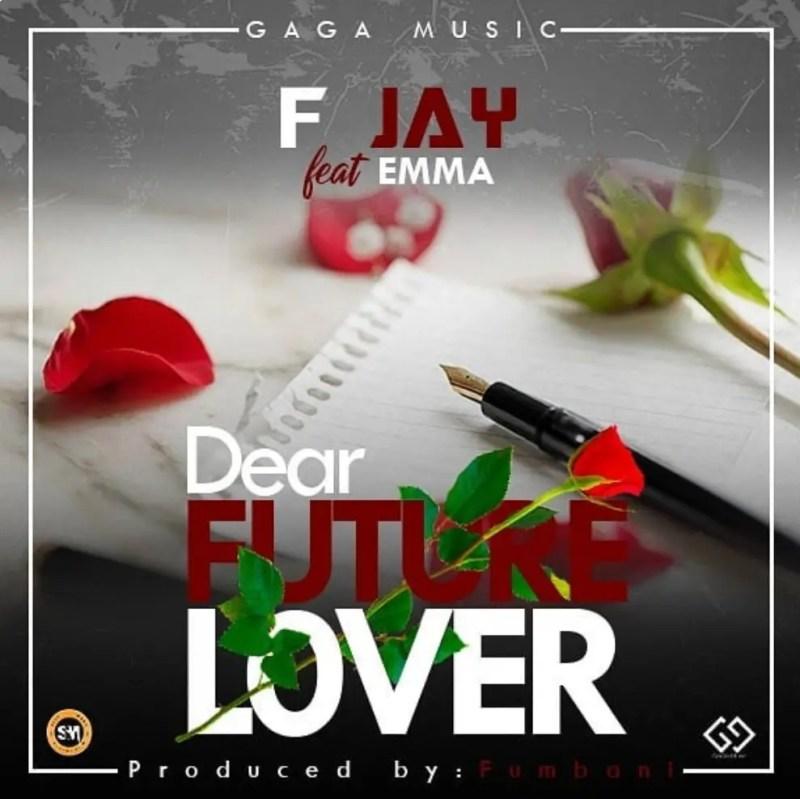 "F Jay - ""Dear Future Lover"" Feat. Emma"