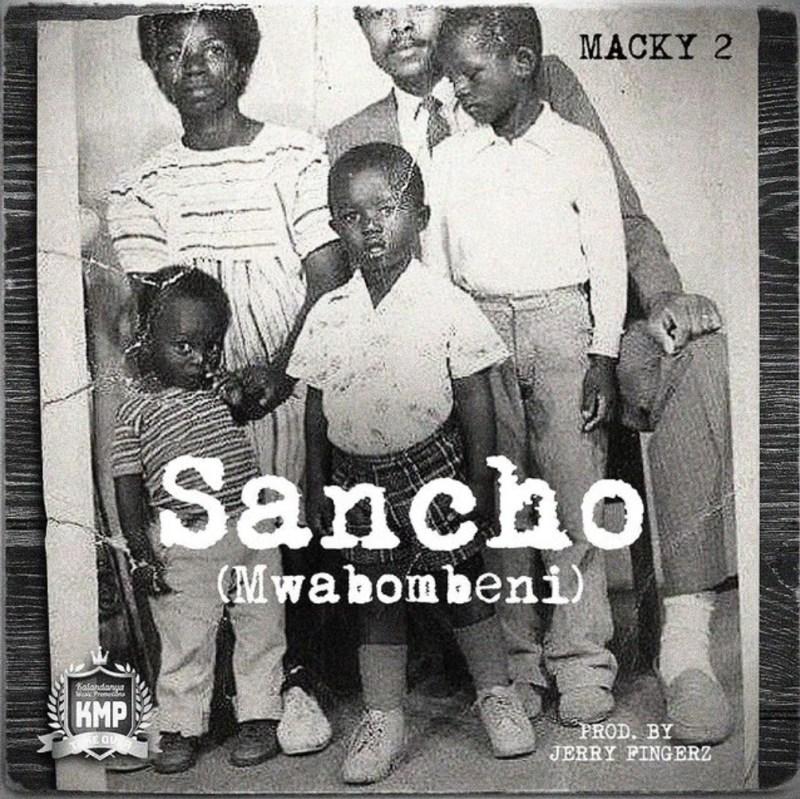 "Macky 2 - ""Sancho (Mwabombeni)"""