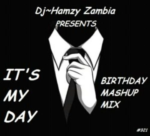 Download Audio Dj Hamzy Birthday Mashup Mix Zamentbase