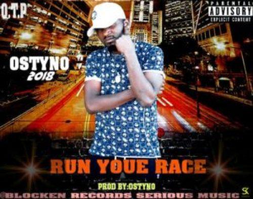 DOWNLOAD AUDIO: Ostyno - 'Run Your Race' (Prod  by Ostyno
