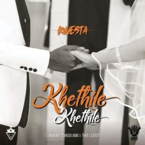 DOWNLOAD MP3: Kwesta – Khethile Khethile ft. Makwa, Tshego AMG & Thee Legacy