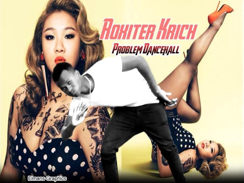 Roxiter Krich-Problem Dancehall-Playback music prod.