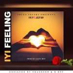 Tiye P Ft Jazzy Boy - Iyi Feeling (Prod by Jazzy Boy)