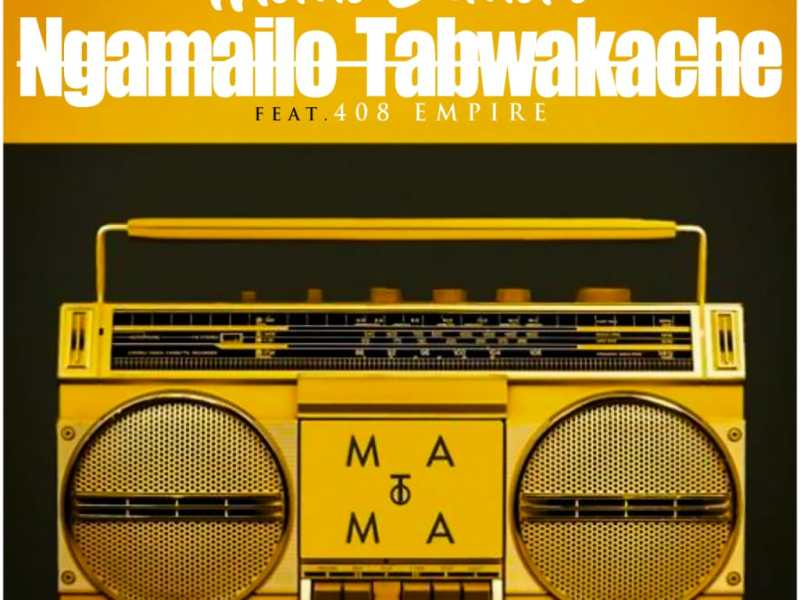 Momo Semoro ft 408 Empire Ngamailo Tabwakache prod by Dj Momo